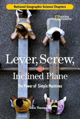 Science Chapters: Lever, Screw, and Inclined Plane by