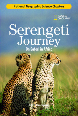 Science Chapters: Serengeti Journey by Gare Thompson