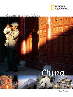 National Geographic Countries of the World: China by Jen Green