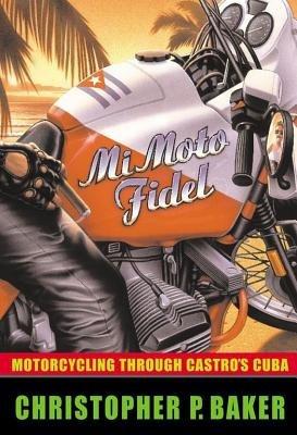 Mi Moto Fidel by