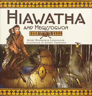 Hiawatha And Megissogwon by Henry W. Longfellow