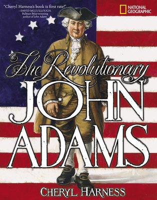 The Revolutionary John Adams by