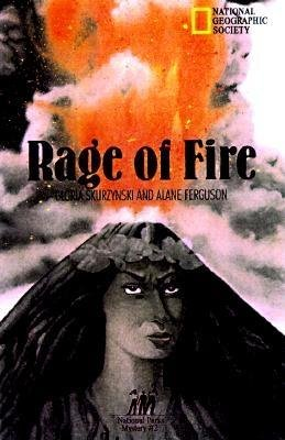 Rage Of Fire by Gloria Skurzynski and Alane Ferguson