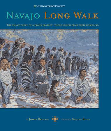 Navajo Long Walk by Joseph Bruchac