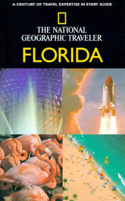 National Geographic Traveler: Florida by