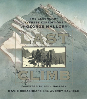 Last Climb by David Breashears and Audrey Salkeld