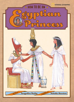 How to Be an Egyptian Princess by