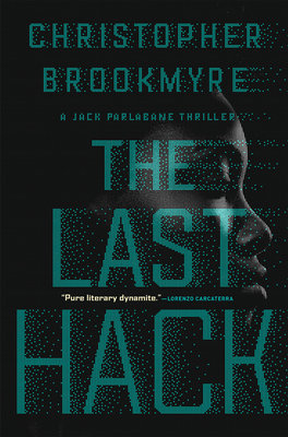 Cover of The Last Hack: A Jack Parlabane Thriller