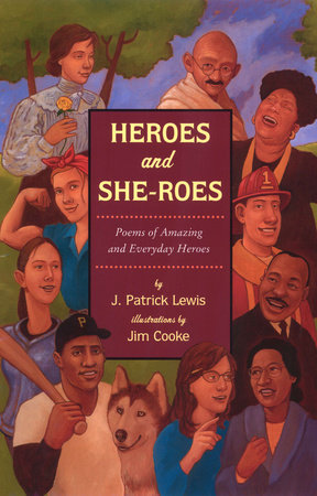 Heroes and She-roes
