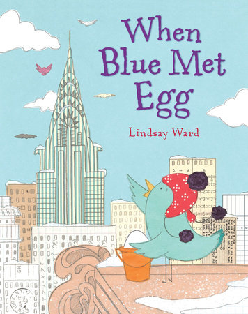 When Blue Met Egg
