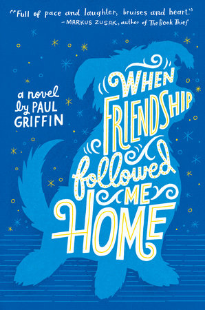 When Friendship Followed Me Home