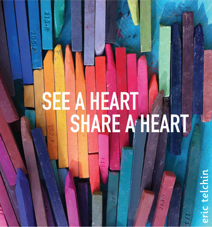 See a Heart, Share a Heart