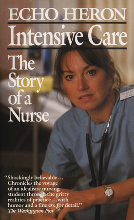 Intensive Care: The Story of a Nurse by