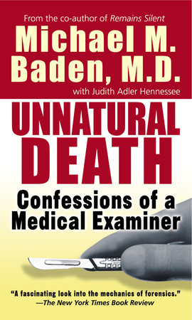 Unnatural Death by Michael M. Baden