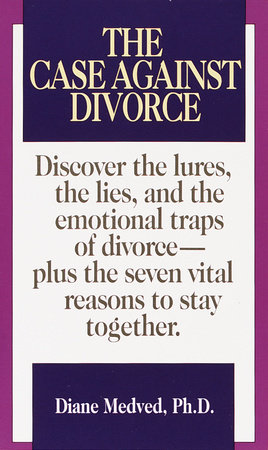 Case Against Divorce by