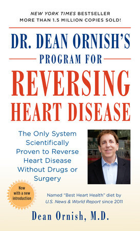 Dr. Dean Ornish's Program for Reversing Heart Disease by Dr. Dean Ornish