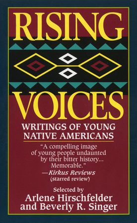 Rising Voices by Arlene Hirschfelder and Beverly Singer