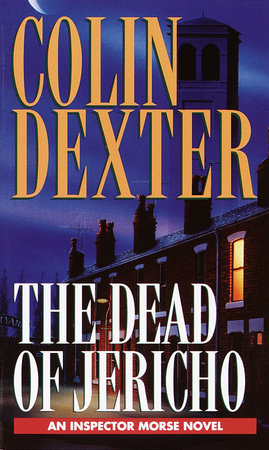 Dead of Jericho by Colin Dexter