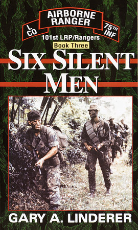 Six Silent Men...Book Three by Gary Linderer
