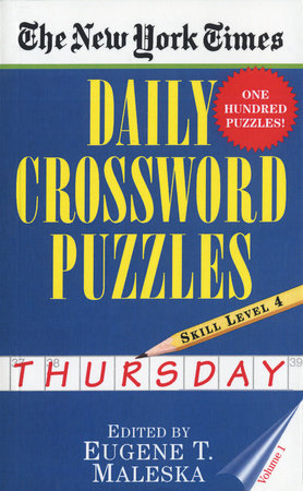 The New York Times Daily Crossword Puzzles (Thursday), Volume I by Nyt
