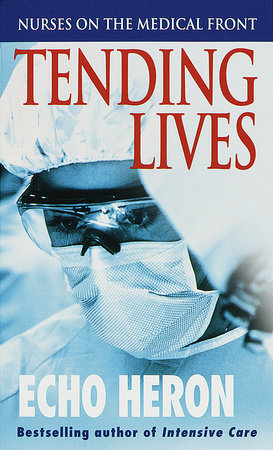 Tending Lives by