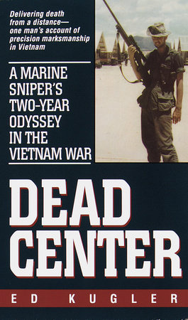 Dead Center by Ed Kugler