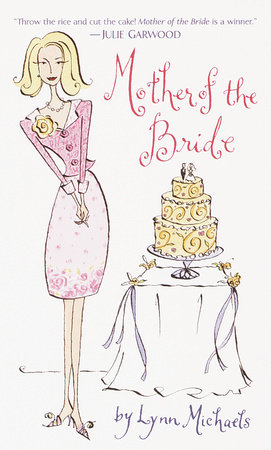 Mother of the Bride by Lynn Michaels