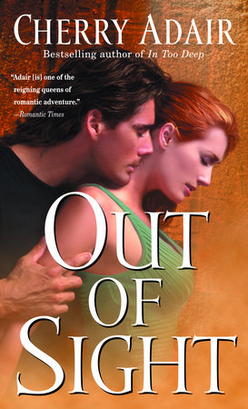 Out of Sight by Cherry Adair