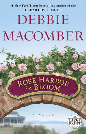 Rose Harbor in Bloom by