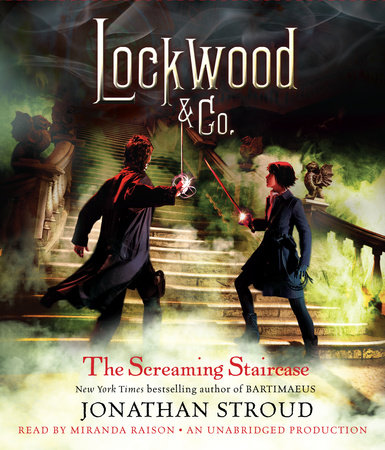Lockwood & Co.: The Screaming Staircase by