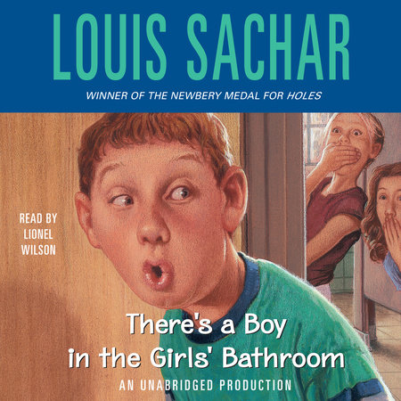 There's A Boy in the Girls' Bathroom by