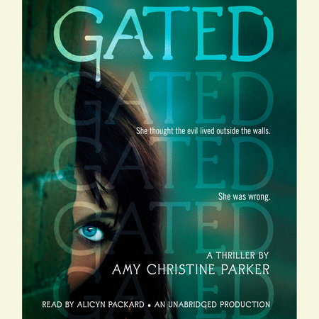 Gated by Amy Christine Parker