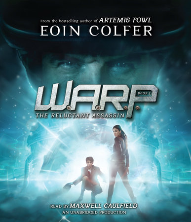 WARP Book 1: The Reluctant Assassin by Eoin Colfer