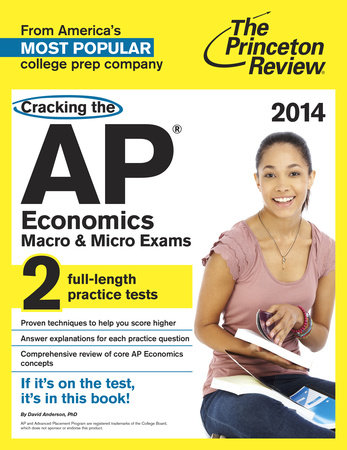 Cracking the AP Economics Macro & Micro Exams, 2014 Edition