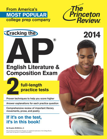 Cracking the AP English Literature & Composition Exam, 2014 Edition