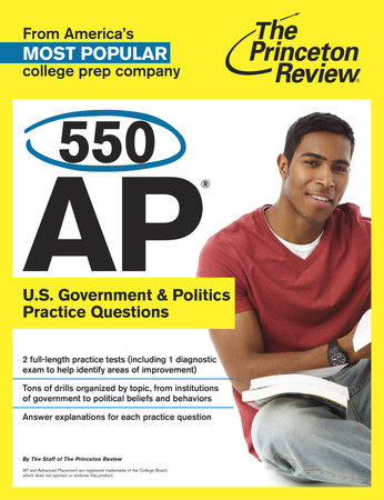 550 AP U.S. Government & Politics Practice Questions by