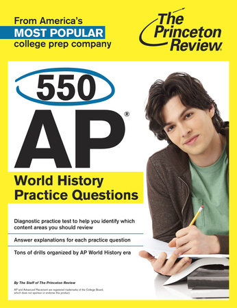 550 AP World History Practice Questions by Princeton Review
