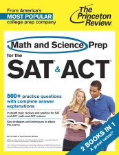 Math and Science Prep for the SAT & ACT