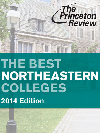 The Best Northeastern Colleges, 2014 Edition