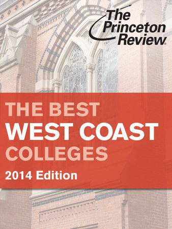 The Best West Coast Colleges, 2014 Edition