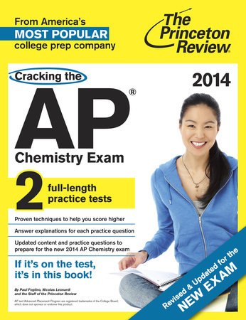 Cracking the AP Chemistry Exam, 2014 Edition (Revised) by Princeton Review