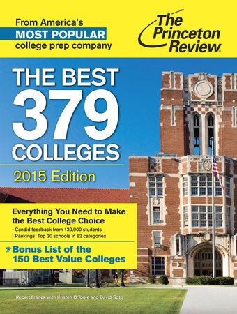 The Best 379 Colleges, 2015 Edition by Princeton Review