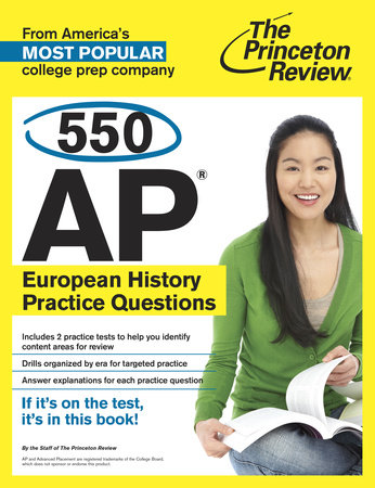 550 AP European History Practice Questions by