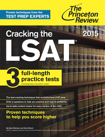 Cracking the LSAT with 3 Practice Tests, 2015 Edition by
