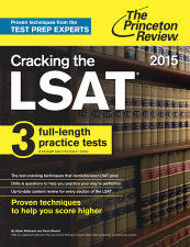Cracking the LSAT with 3 Practice Tests, 2015 Edition