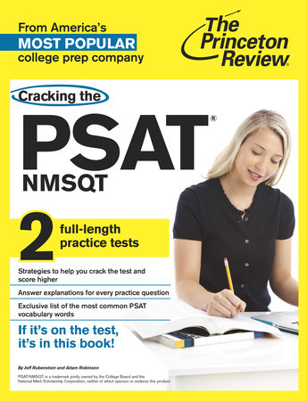 Cracking the PSAT/NMSQT with 2 Practice Tests by Princeton Review
