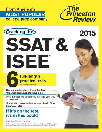 Cracking the SSAT & ISEE, 2015 Edition by