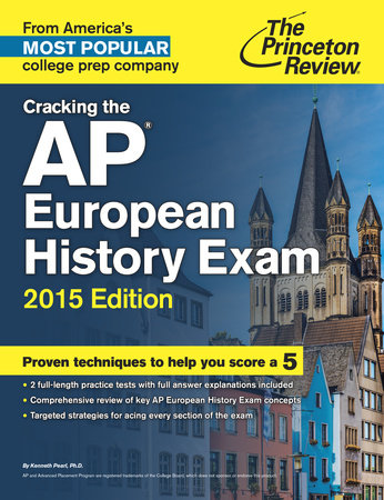 Cracking the AP European History Exam, 2015 Edition by Princeton Review