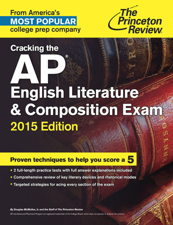 Cracking the AP English Literature & Composition Exam, 2015 Edition by Princeton Review