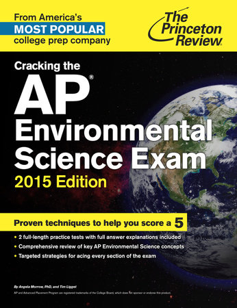 Cracking the AP Environmental Science Exam, 2015 Edition by Princeton Review